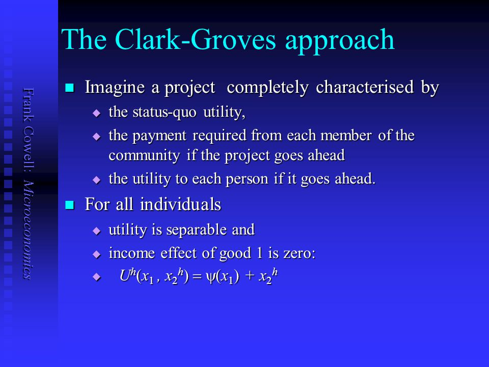 The Clark-Groves approach