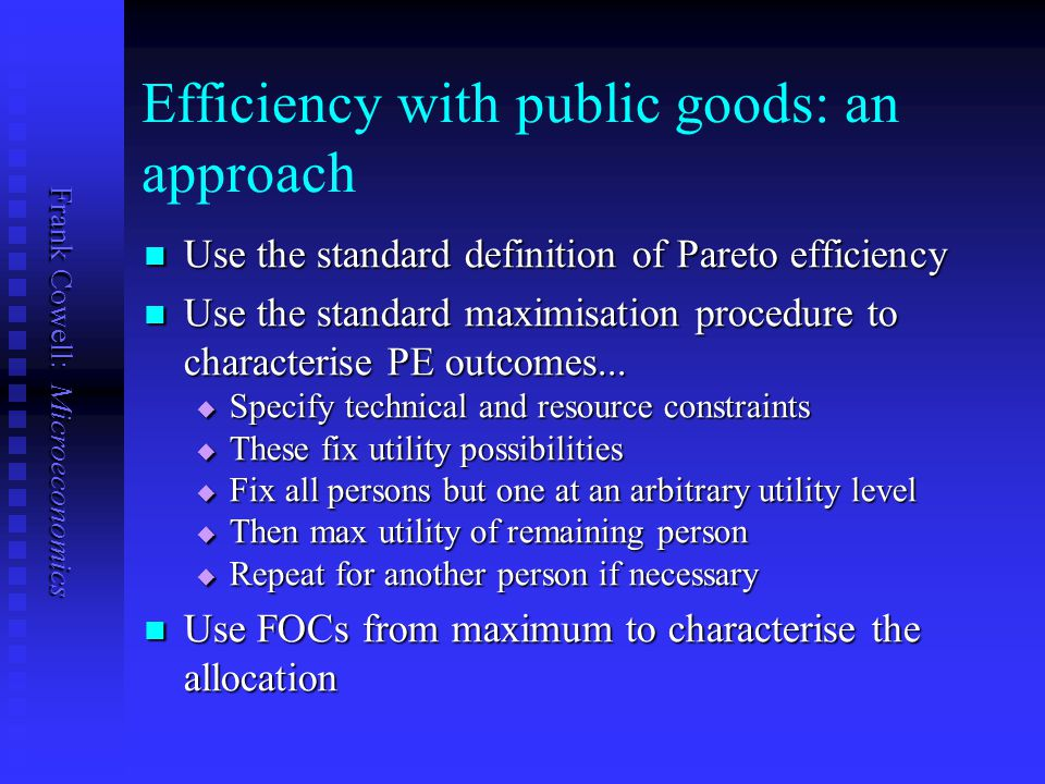 Efficiency with public goods: an approach