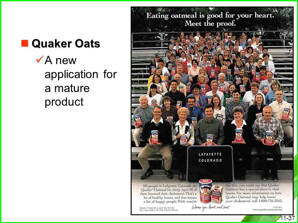 Quaker Oats A new application for a mature product