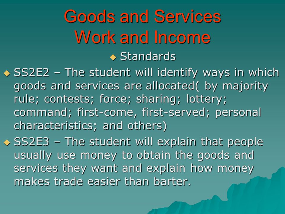 Goods and Services Work and Income