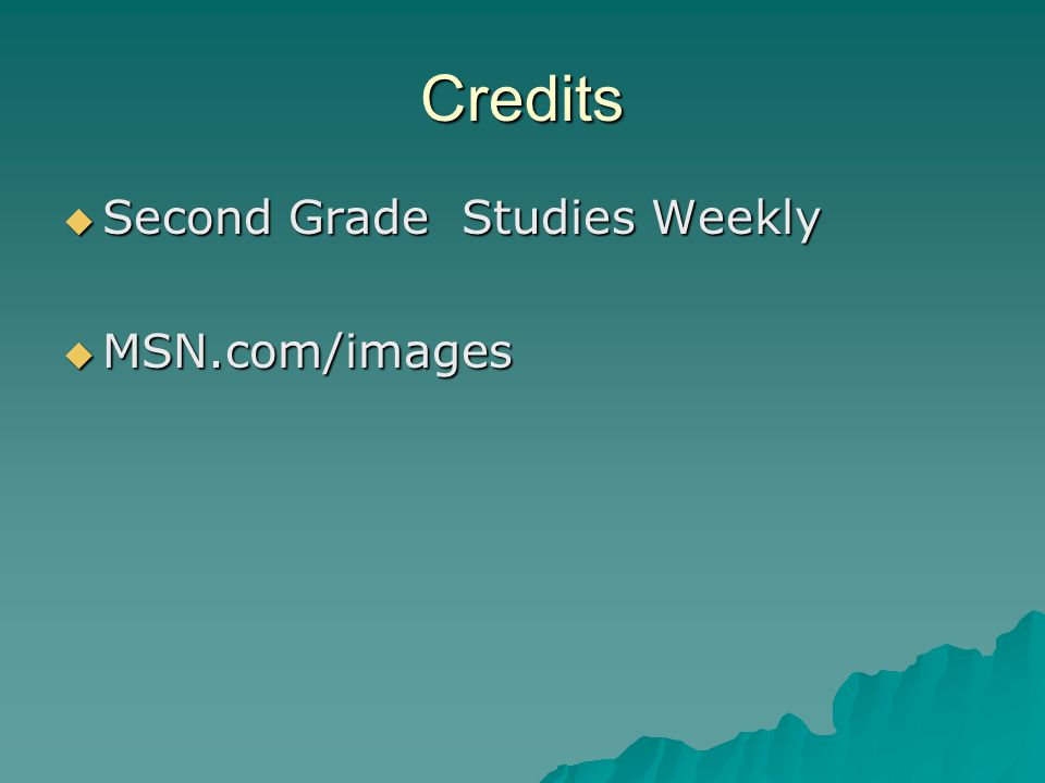 Credits Second Grade Studies Weekly MSN.com/images