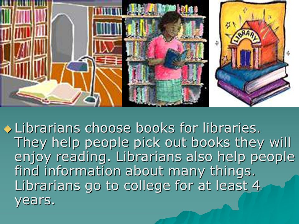 Librarians choose books for libraries