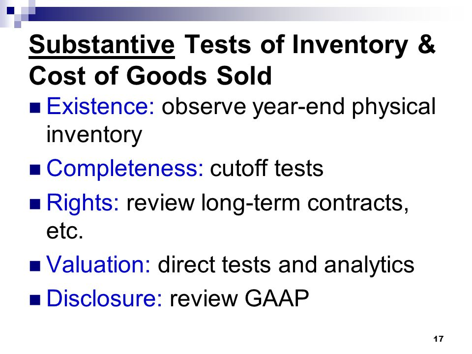 Substantive Tests of Inventory & Cost of Goods Sold