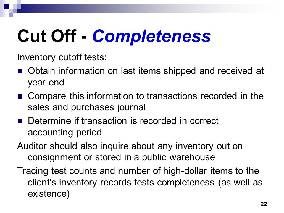 Cut Off - Completeness Inventory cutoff tests: