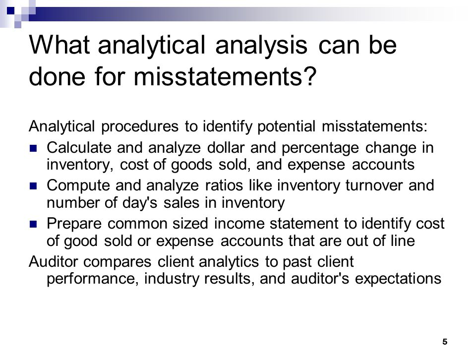 What analytical analysis can be done for misstatements