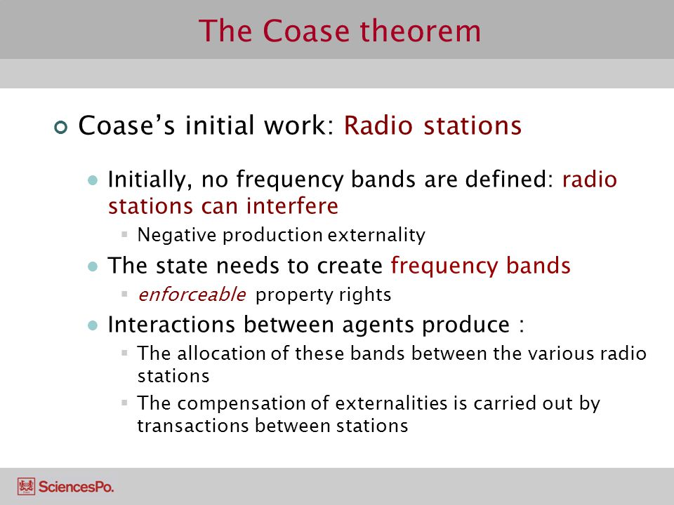The Coase theorem Coase's initial work: Radio stations