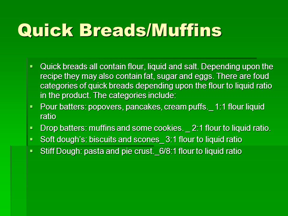 Quick Breads/Muffins