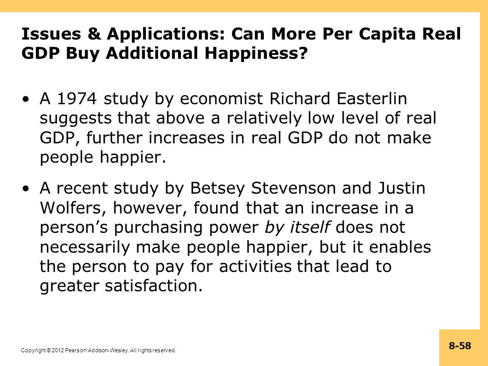 Issues & Applications: Can More Per Capita Real GDP Buy Additional Happiness