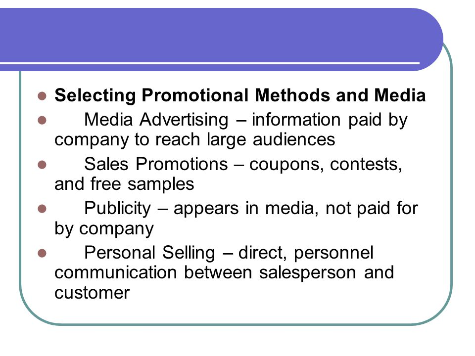 Selecting Promotional Methods and Media