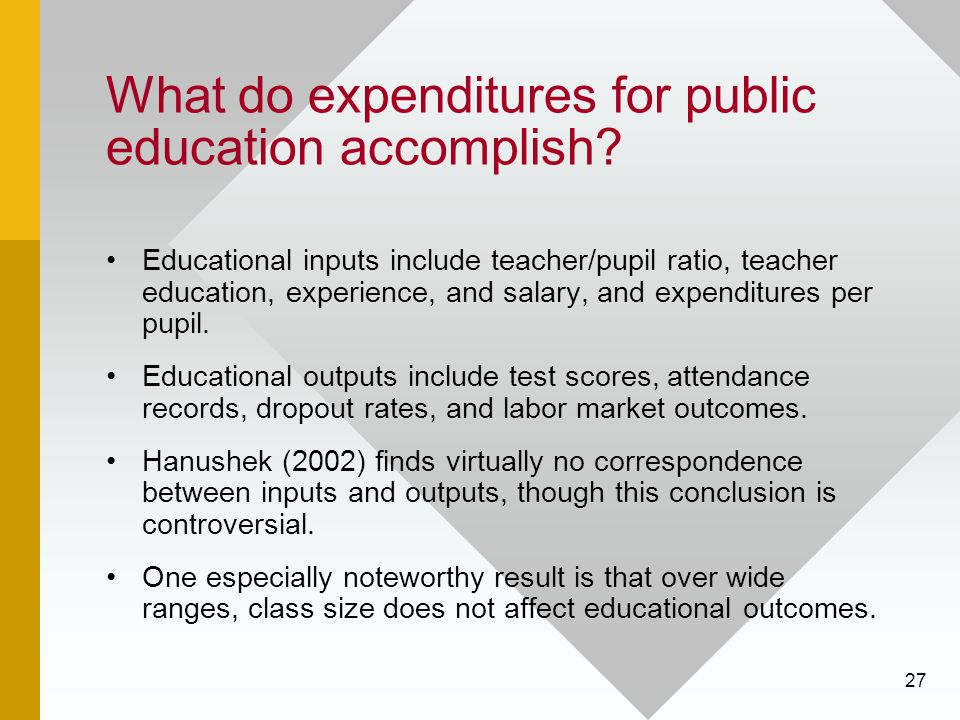 What do expenditures for public education accomplish
