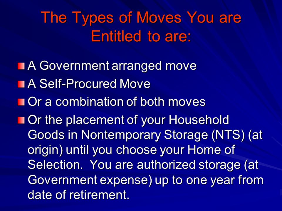 The Types of Moves You are Entitled to are: