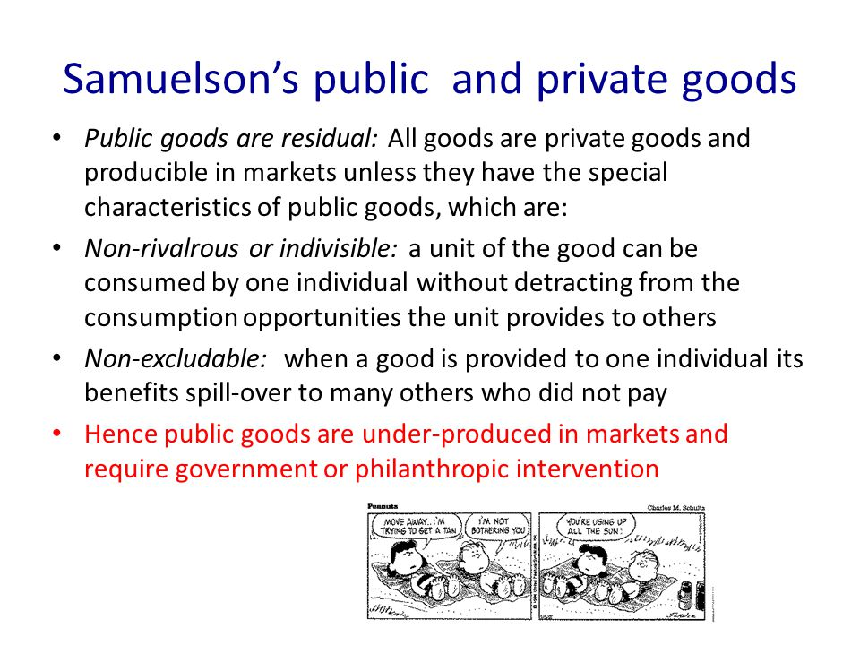 Samuelson's public and private goods