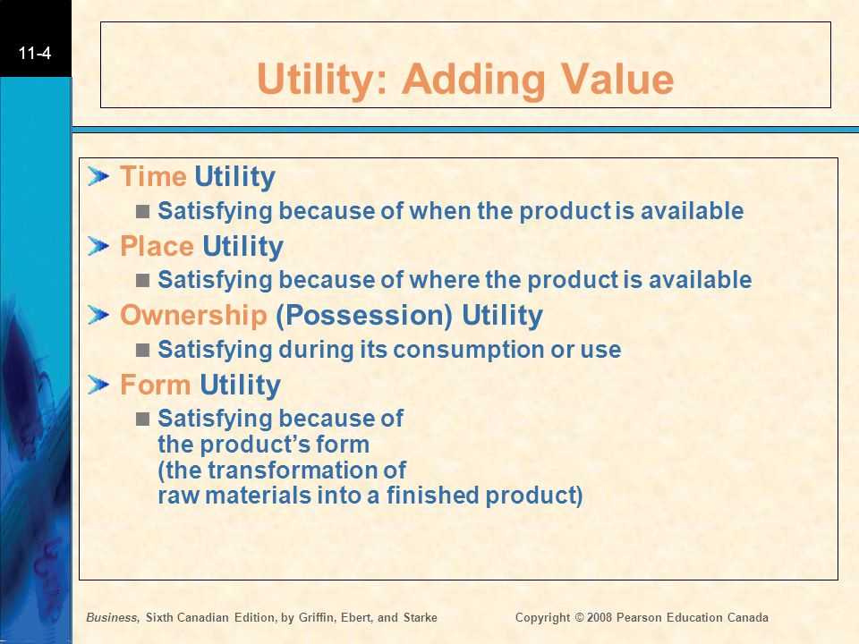 Utility: Adding Value Time Utility Place Utility