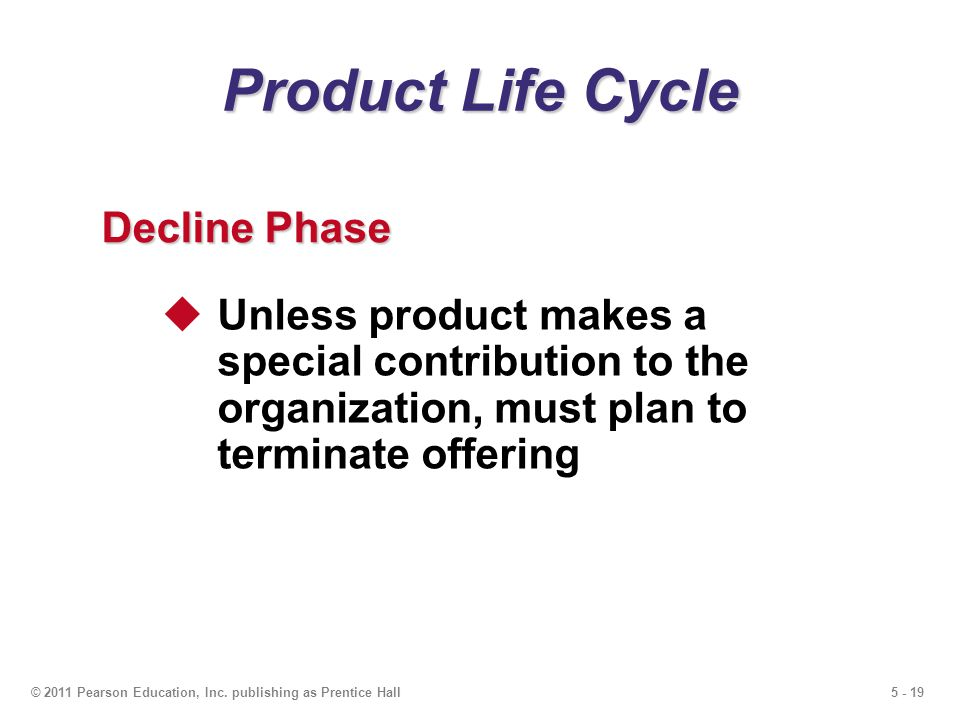Product Life Cycle Decline Phase