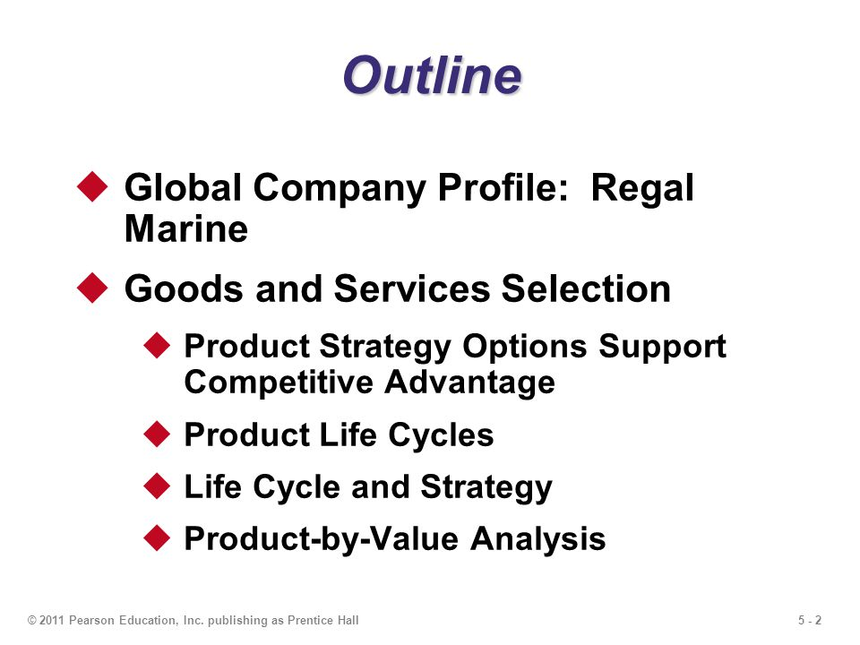Outline Global Company Profile: Regal Marine