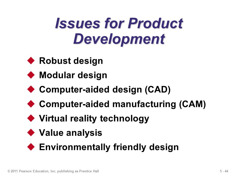 Issues for Product Development