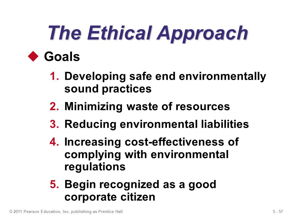 The Ethical Approach Goals
