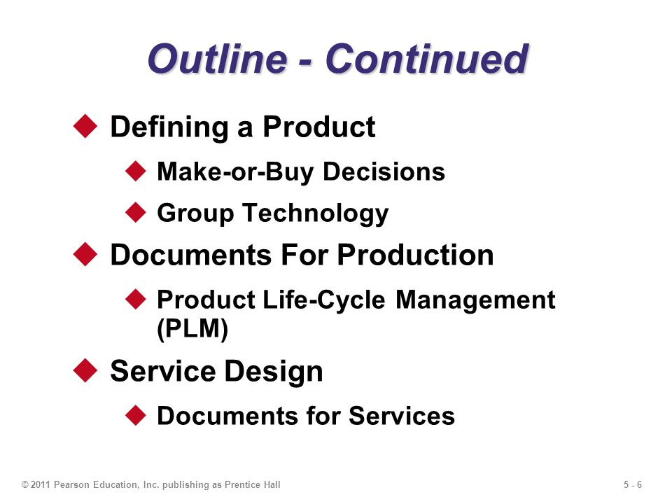 Outline - Continued Defining a Product Documents For Production