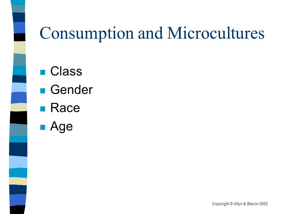 Consumption and Microcultures