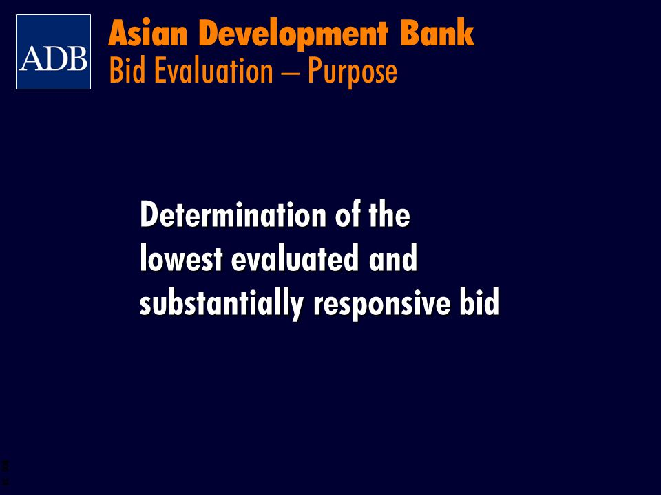 Asian Development Bank Bid Evaluation – Purpose