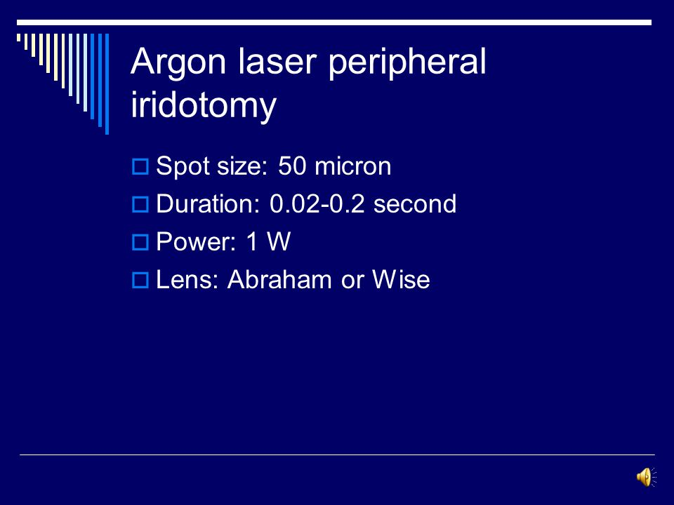 Argon laser peripheral iridotomy