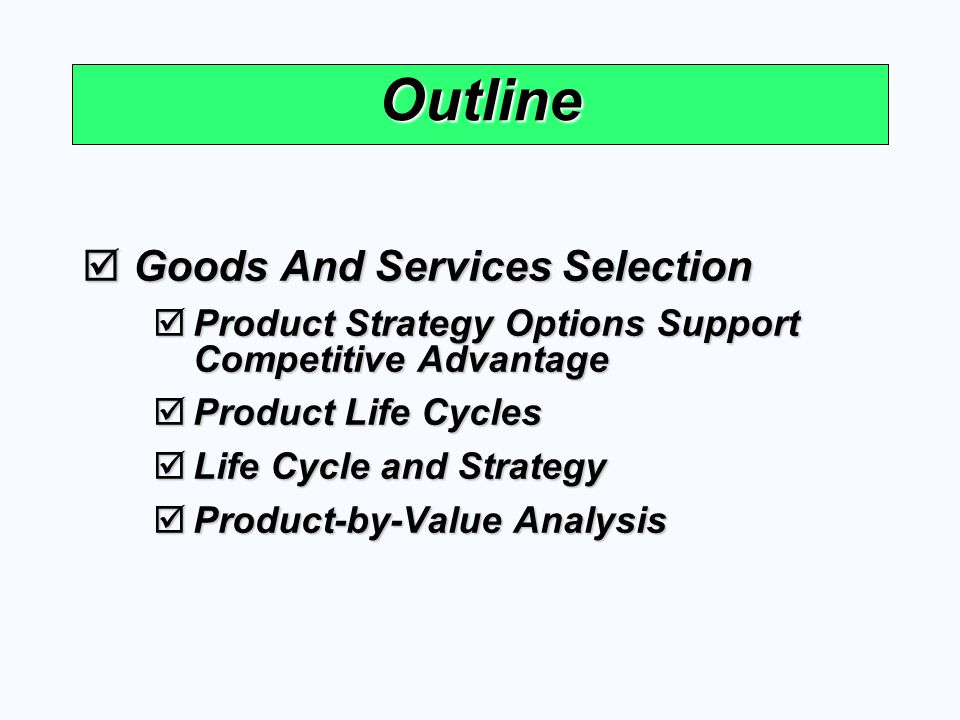 Outline Goods And Services Selection