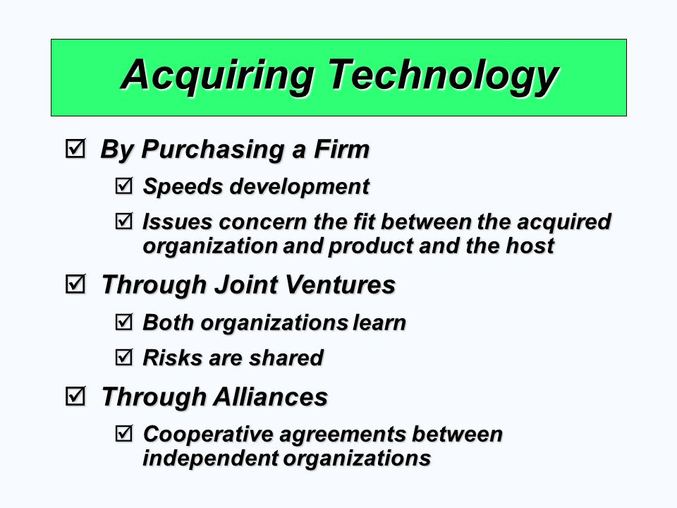 Acquiring Technology By Purchasing a Firm Through Joint Ventures