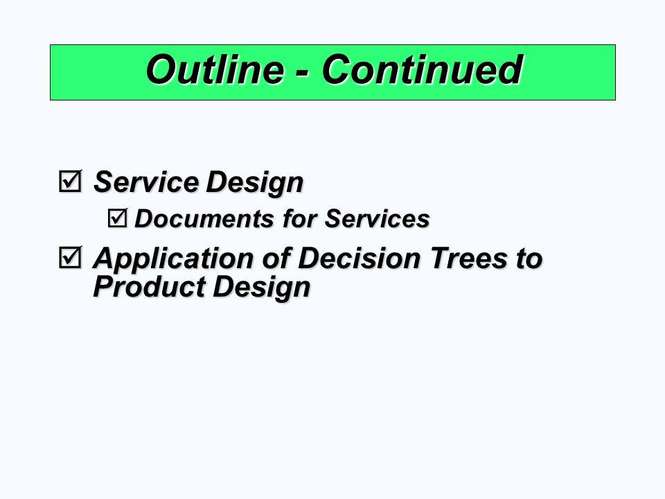 Outline - Continued Service Design