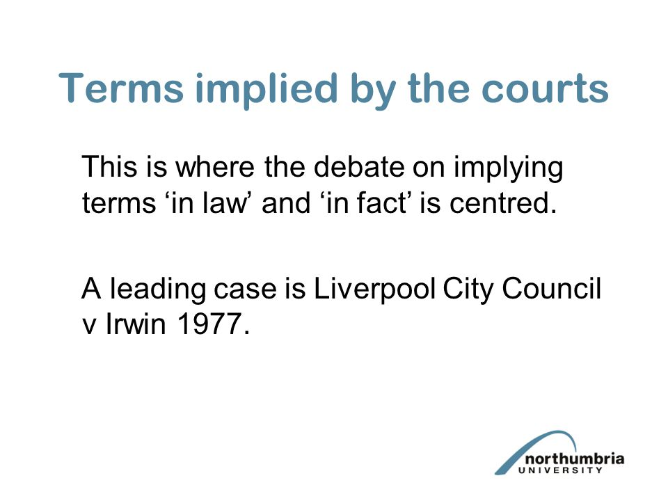 Terms implied by the courts