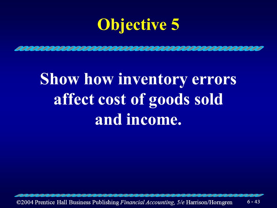 Show how inventory errors affect cost of goods sold