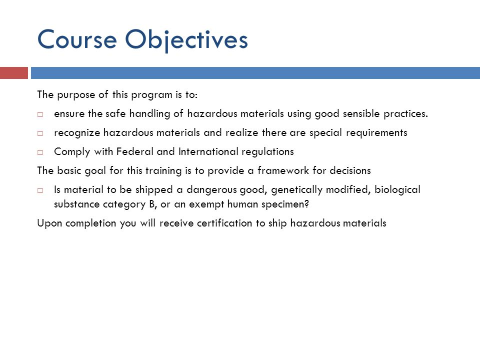 Course Objectives The purpose of this program is to: