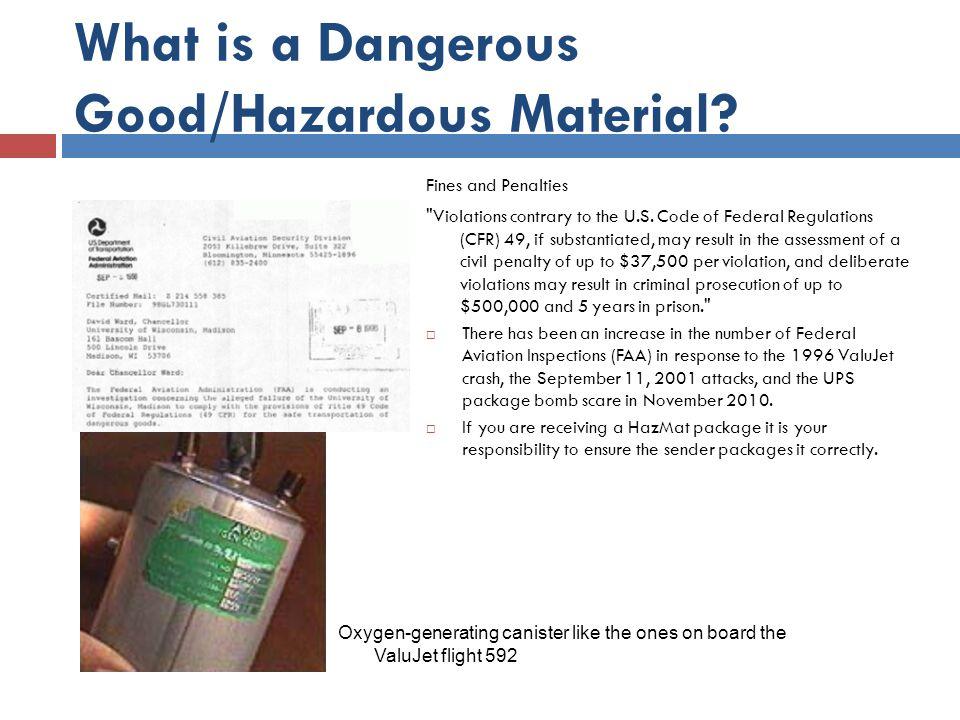 What is a Dangerous Good/Hazardous Material