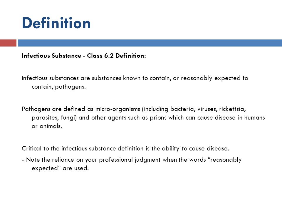 Definition Infectious Substance - Class 6.2 Definition: