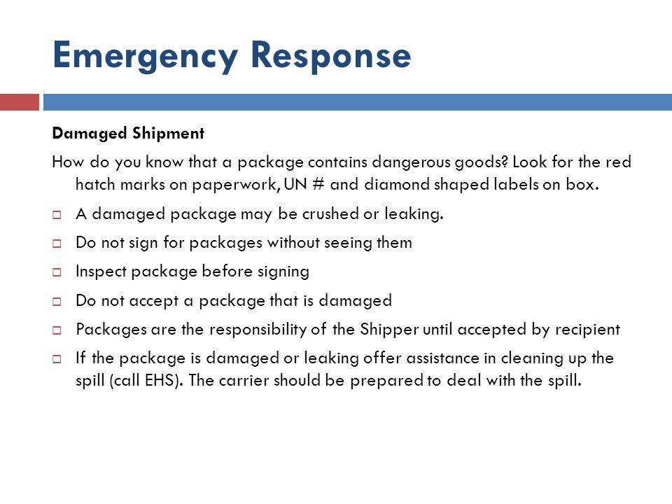 Emergency Response Damaged Shipment