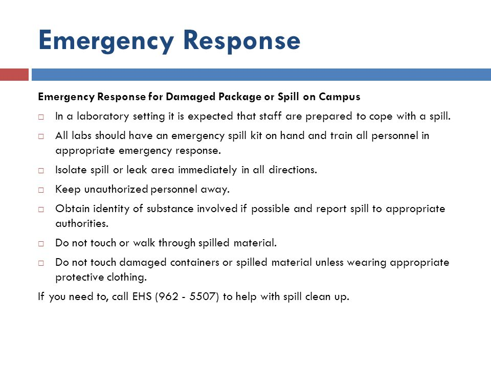 Emergency Response Emergency Response for Damaged Package or Spill on Campus.
