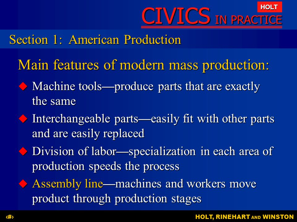 Main features of modern mass production: