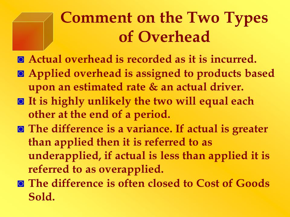 Comment on the Two Types of Overhead