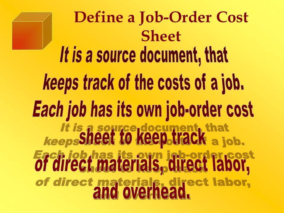 Define a Job-Order Cost Sheet