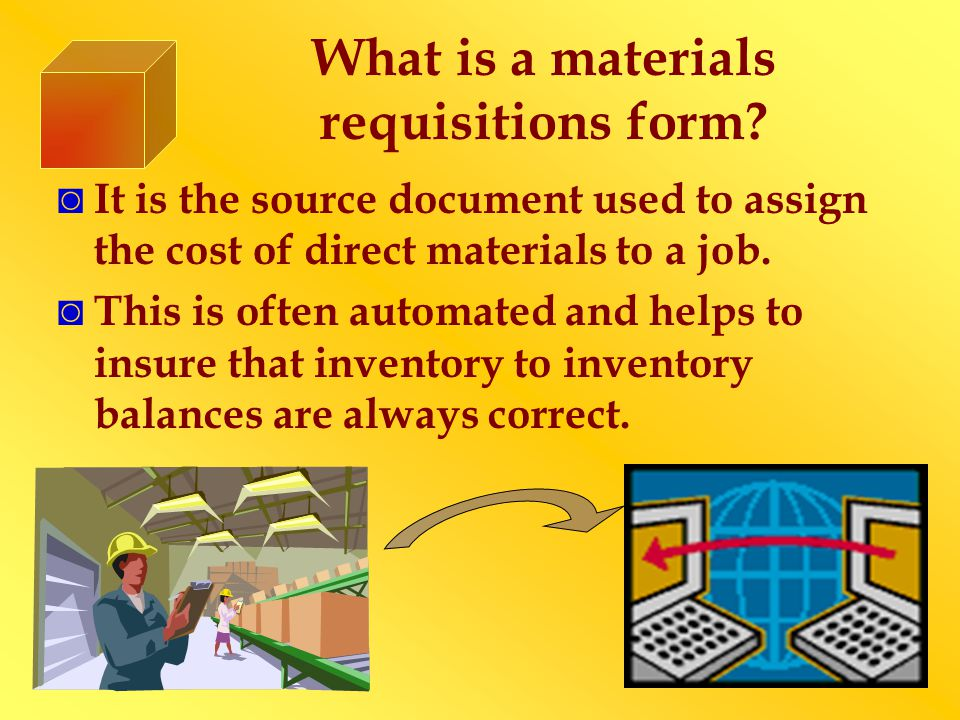 What is a materials requisitions form