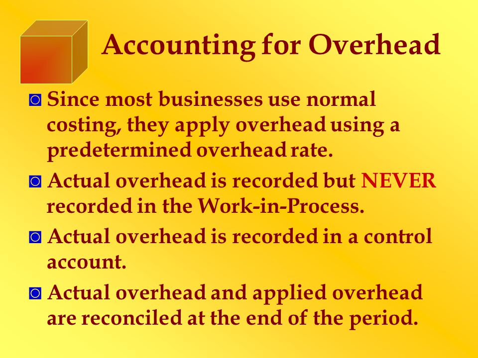 Accounting for Overhead