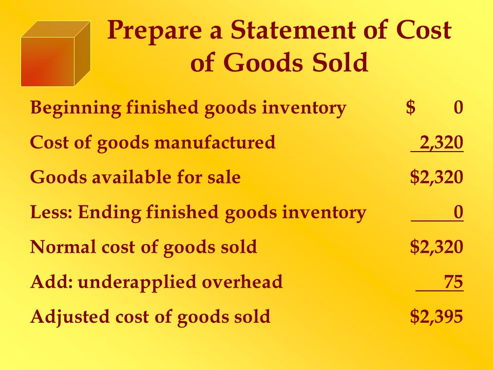 Prepare a Statement of Cost of Goods Sold