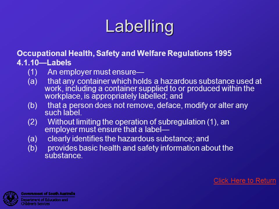 Labelling Occupational Health, Safety and Welfare Regulations 1995