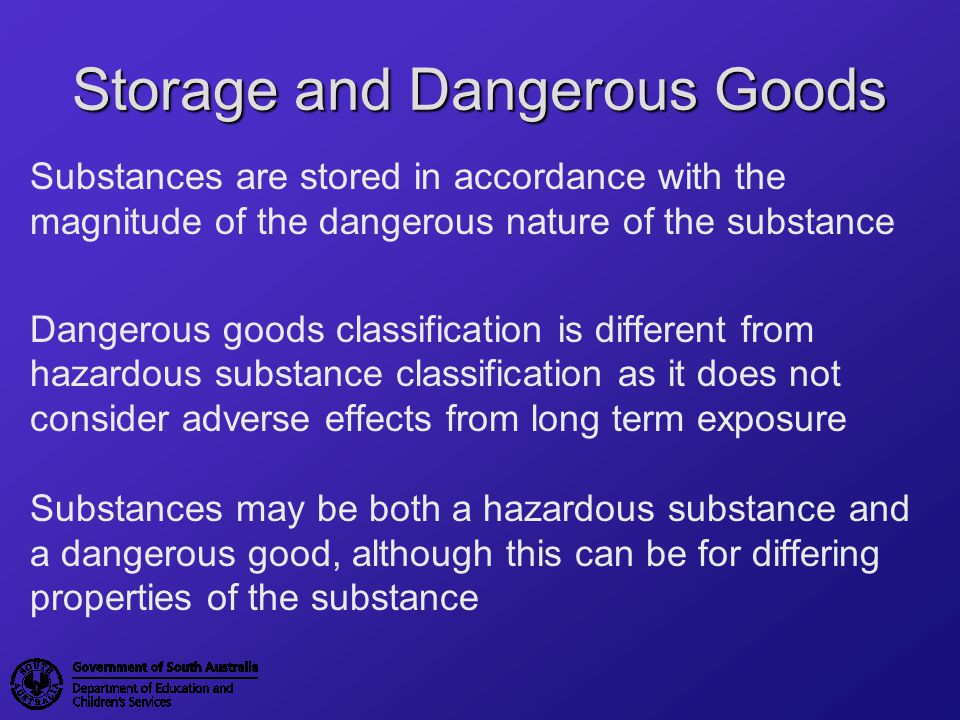 Storage and Dangerous Goods