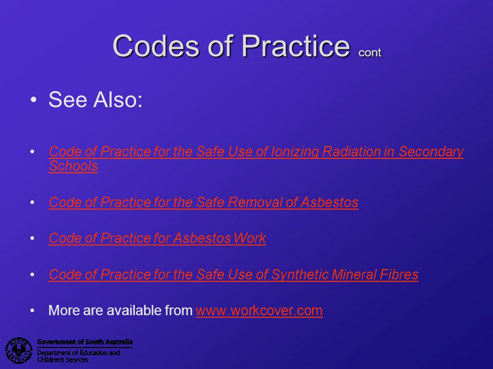 Codes of Practice cont See Also: