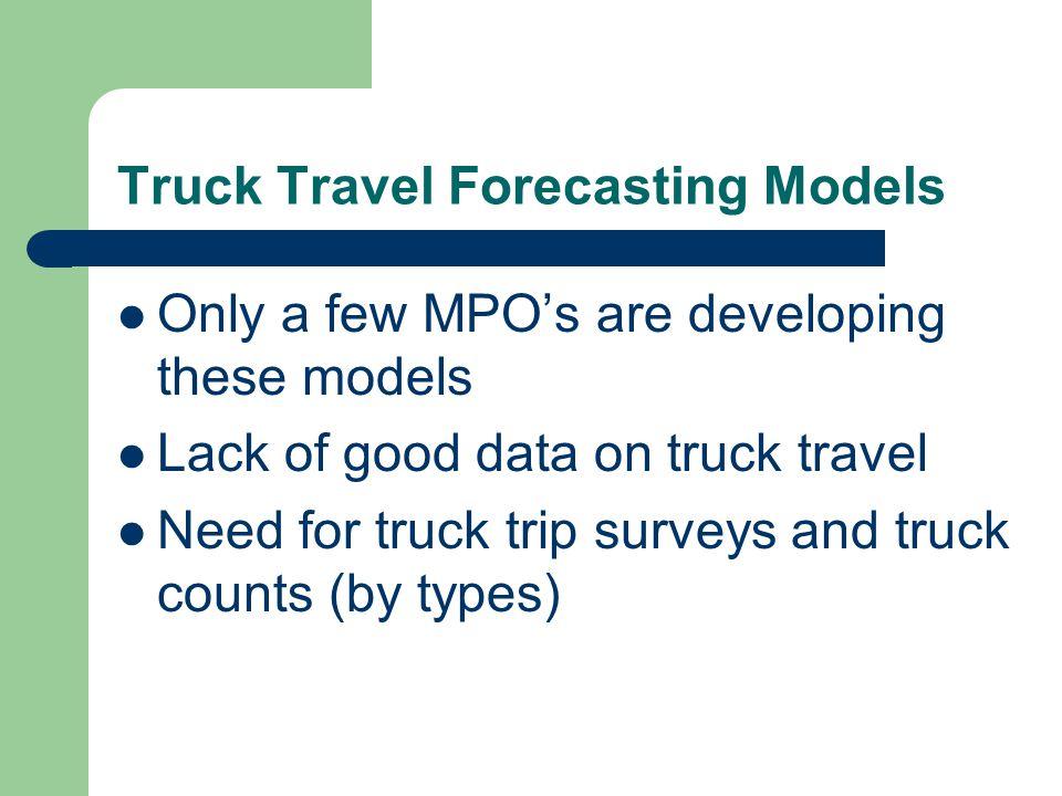 Truck Travel Forecasting Models