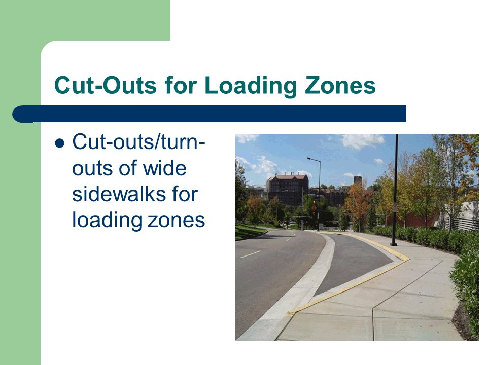Cut-Outs for Loading Zones