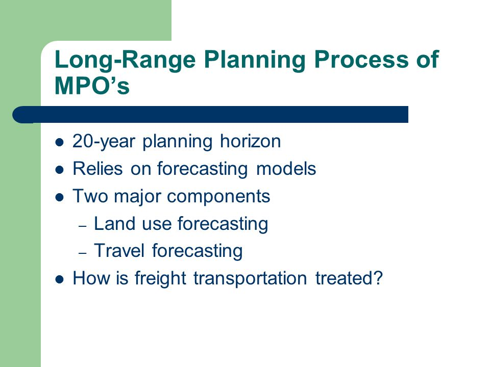 Long-Range Planning Process of MPO's