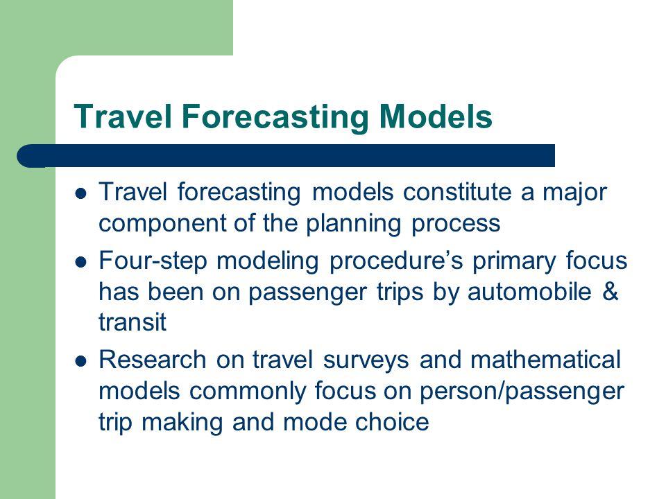 Travel Forecasting Models