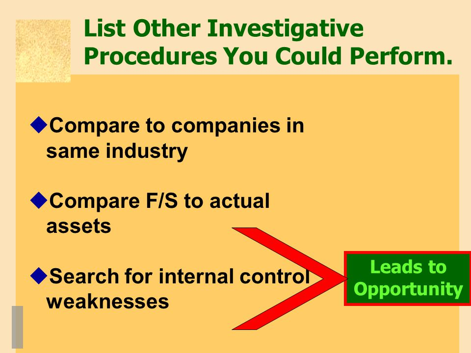 List Other Investigative Procedures You Could Perform.