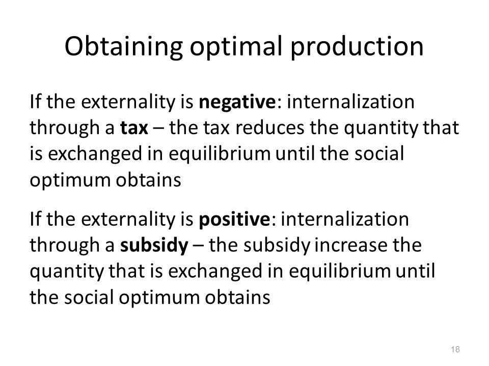 Obtaining optimal production